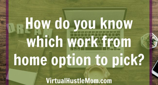 How do you know which work from home option to pick?